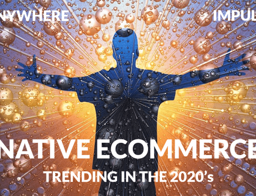 Native Ecommerce:  Shopping is a Feature not a Destination